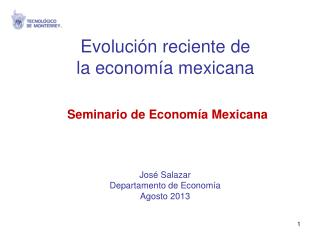 Evolución reciente de  la economía mexicana