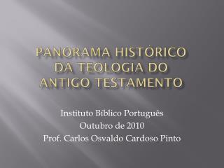 Panorama Histórico da Teologia do Antigo Testamento