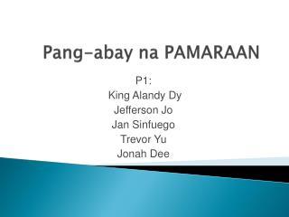 Pang- abay na  PAMARAAN