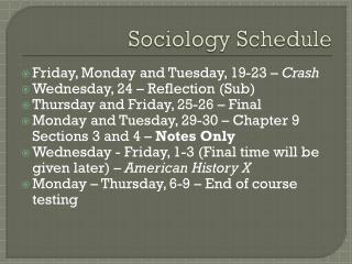 Sociology Schedule