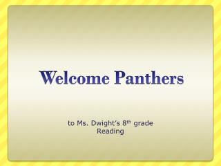 Welcome Panthers