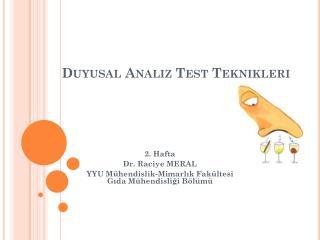Duyusal Analiz Test Teknikleri