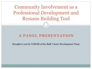 Community Involvement as a Professional Development and Resume Building Tool