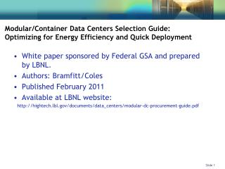 White paper sponsored by Federal GSA and prepared by LBNL. Authors: Bramfitt/Coles