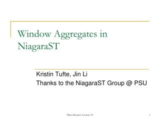 Window Aggregates in NiagaraST