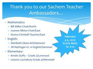 Thank you to our Sachem Teacher Ambassadors…