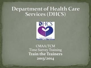 Department  of Health Care Services (DHCS )