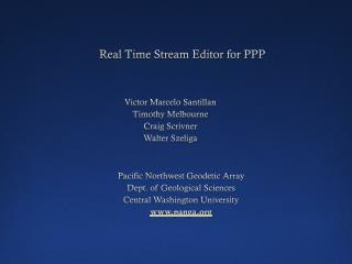 Real Time Stream Editor for PPP