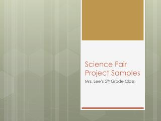 Science Fair Project Samples