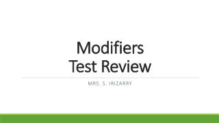 Modifiers  Test Review