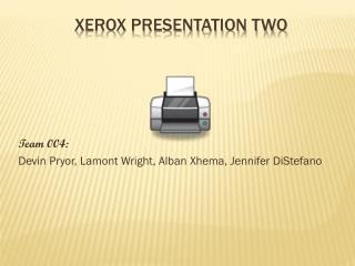 Xerox Presentation Two