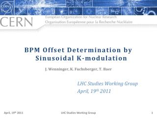 BPM Offset Determination by Sinusoidal K-modulation