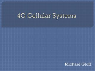 4G Cellular Systems
