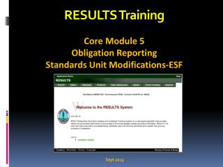 RESULTS Training Core Module 5 Obligation Reporting   Standards Unit Modifications-ESF