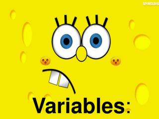 Variables :