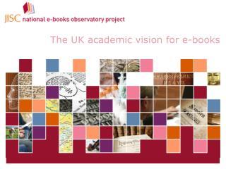 JISC national e-books observatory project