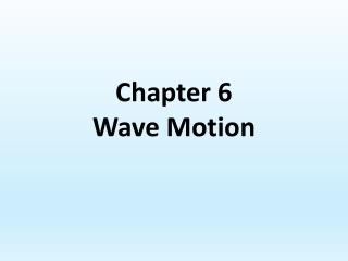 Section 14.3 Wave Behavior