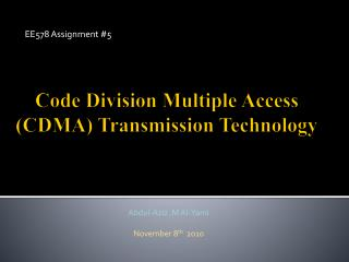 Code Division Multiple Access (CDMA) Transmission Technology