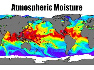 Atmospheric Moisture