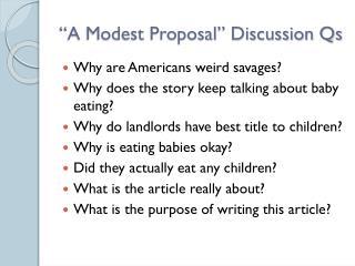 """A Modest Proposal"" Discussion Qs"
