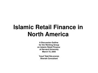 Islamic Retail Finance in North America