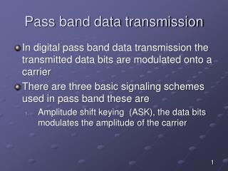 Pass band data transmission