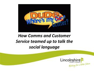 How Comms and Customer Service teamed up to talk the social language