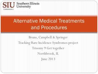 Alternative Medical Treatments  and Procedures