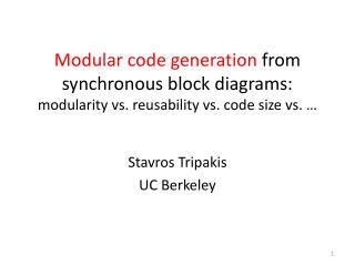 Stavros  Tripakis UC Berkeley