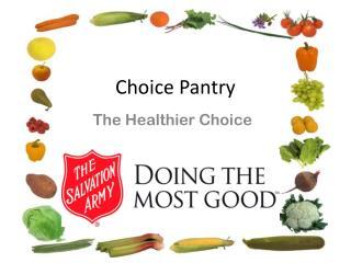 Choice Pantry