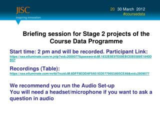 Briefing session for Stage 2 projects of the          Course Data Programme