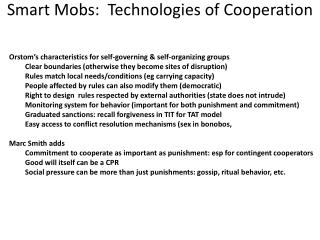 Smart Mobs:  Technologies of Cooperation