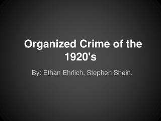Organized Crime of the 1920's