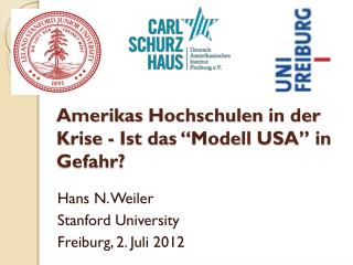 """Amerikas Hochschulen  in  der Krise  -  Ist  das """" Modell  USA"""" in  Gefahr ?"""
