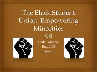 The Black Student Union: Empowering Minorities