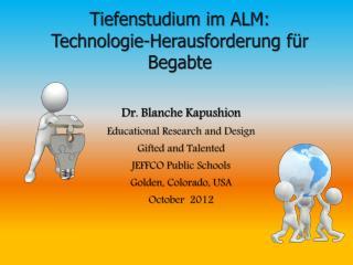 Tiefenstudium im ALM: Technologie-Herausforderung für Begabte