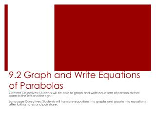 9.2 Graph and Write Equations of Parabolas