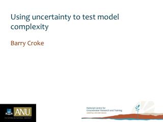 Using uncertainty to test model complexity