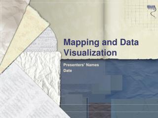 Mapping and Data Visualization