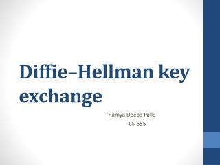 Diffie – Hellman key exchange