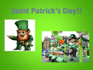 Saint Patrick's Day!!