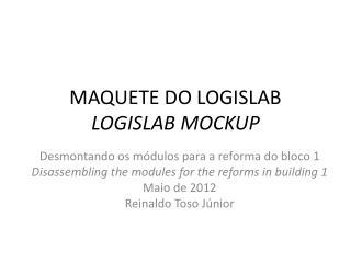 MAQUETE DO LOGISLAB LOGISLAB MOCKUP