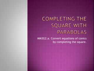 Completing the square with parabolas
