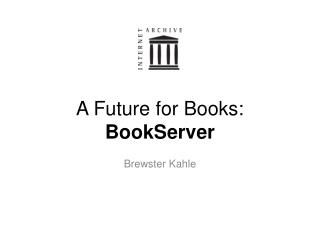 A Future for Books: BookServer