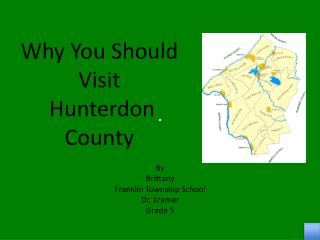 Why You Should Visit  Hunterdon County
