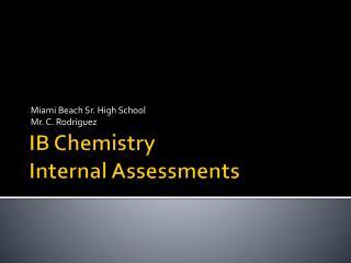 IB Chemistry Internal Assessments