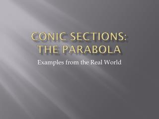Conic Sections:  The PARABOLA