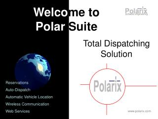 Total Dispatching Solution
