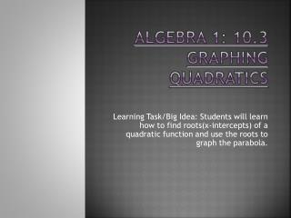 Algebra 1: 10.3 Graphing Quadratics