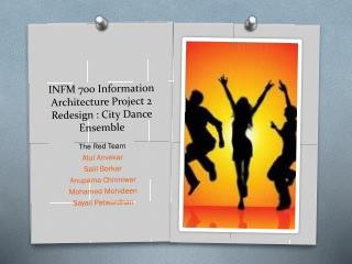 INFM 700 Information Architecture Project 2 Redesign :  City Dance Ensemble